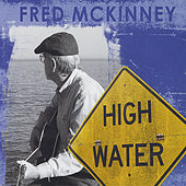 HIgh Water by Fred McKinney