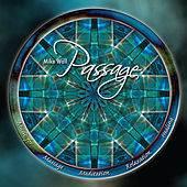 Passage - Music for Massage, Meditation, Relaxation, Healing by Mike Wall