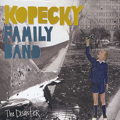 The Disaster by Kopecky Family Band