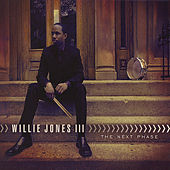 The Next Phase by Willie Jones III