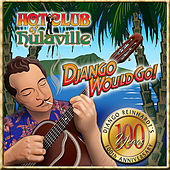 Django Would Go! by Hot Club of Hulaville