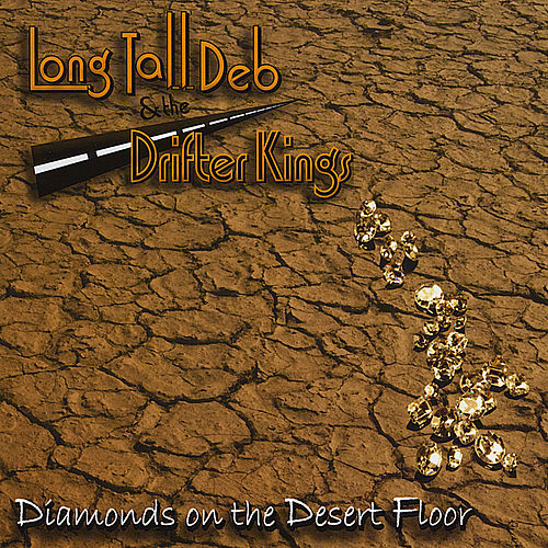 Diamonds On The Desert Floor by Long Tall Deb