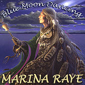 Blue Moon Dancing by Marina Raye