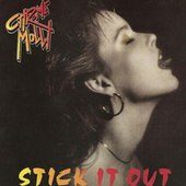 You Can't Have It All / Stick It Out by Chrome Molly