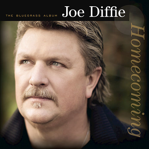 Homecoming: The Bluegrass Album by Joe Diffie