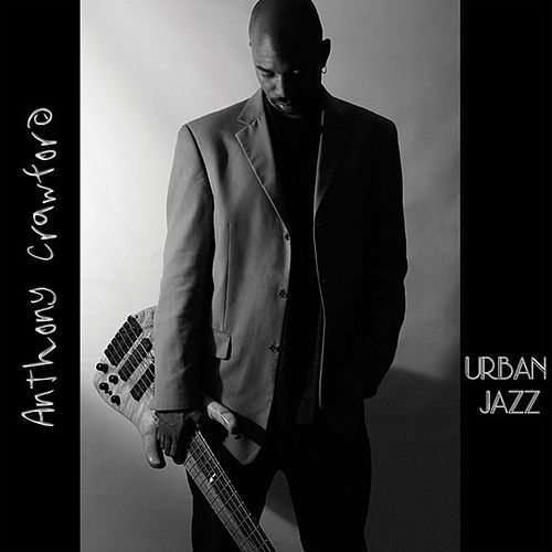 Urban Jazz by Anthony Crawford