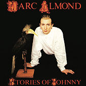 Stories Of Johnny by Marc Almond
