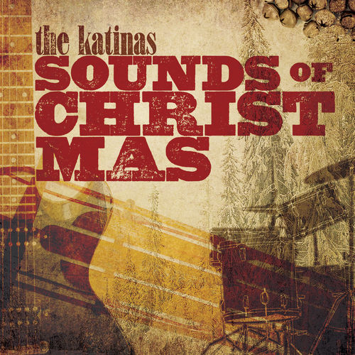 Sounds of Christmas by The Katinas