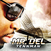 Tennman by Mr. Del