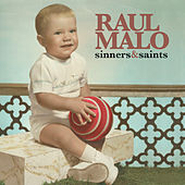 Sinners & Saints by Raul Malo