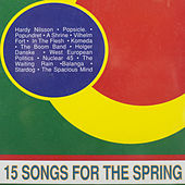 15 Songs for the Spring by Various Artists