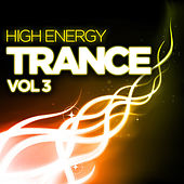 High Energy Trance, Vol. 3 by Various Artists