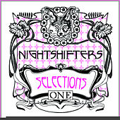 Nightshifters: Selections One by Various Artists