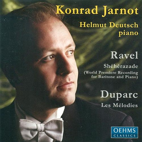 Vocal Recital: Jarnot, Konrad - Ravel, M. / Duparc, H. by Various Artists