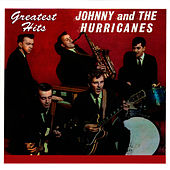 Greatest Hits by Johnny & The Hurricanes