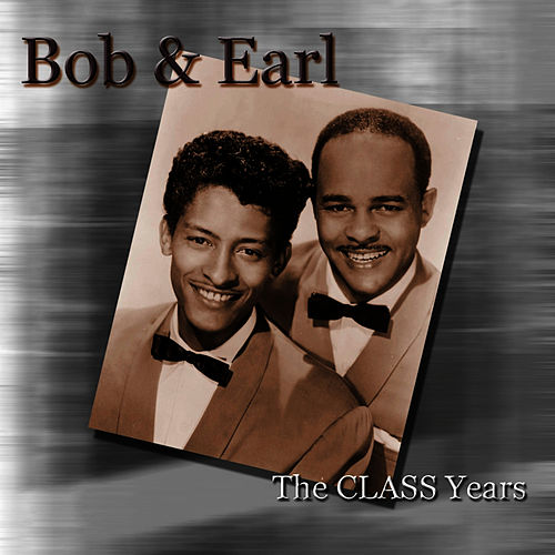 The Class Years - EP by Bob & Earl