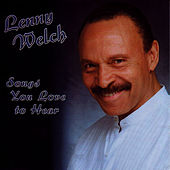 Songs You Love to Hear by Lenny Welch