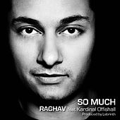 So Much (Single) by Raghav