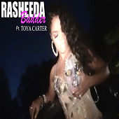 Badder (feat. Toya Carter) by Rasheeda