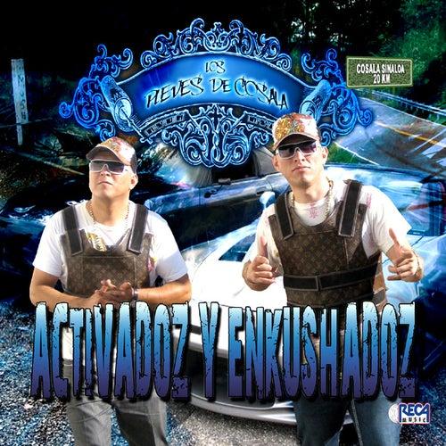 Activadoz Y Enkushadoz by Los Pleves De Cosala