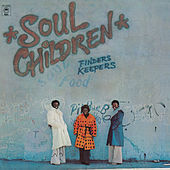 Finders Keepers by The Soul Children