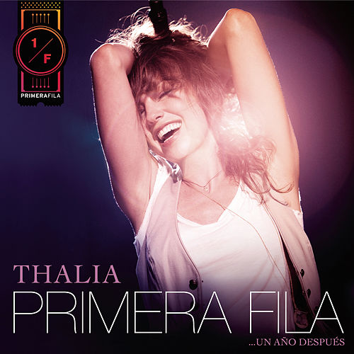 Thalía En Primera Fila... Un Año Después by Various Artists