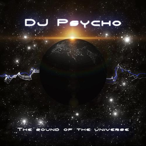 The Sound Of The Universe by Dj Psycho