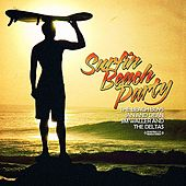 Surfin' Beach Party (Digitally Remastered) by Various Artists