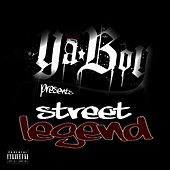 Street Legend by Ya Boy