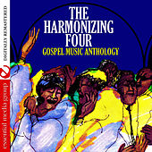 Gospel Music Anthology: The Harmonizing Four (Digitally Remastered) by The Harmonizing Four