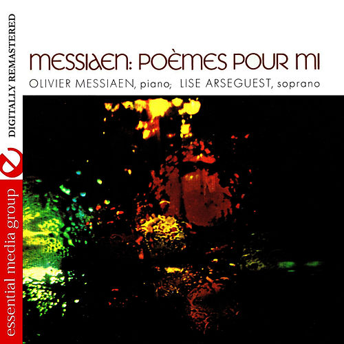 Messiaen: Poemes Pour Mi (Digitally Remastered) by Olivier Messiaen