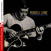 The Incomparable Mundell Lowe (Digitally Remastered) by Mundell Lowe