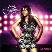 La Reina by Juliana