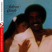 Adam Wade (Digitally Remastered) by Adam Wade