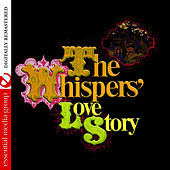The Whispers' Love Story (Digitally Remastered) by The Whispers