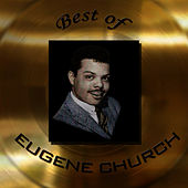 Best of Eugene Church by Eugene Church