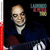 Laurindo Almeida Trio (Digitally Remastered) by Laurindo Almeida