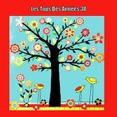 Les Tops Des Années 30 by Various Artists