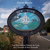 Gavin Bryars: New York by Gavin Bryars