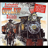Authentic Outlaw Ballads by Wayne Erbsen