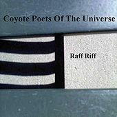 Raff Riff by Coyote Poets of the Universe