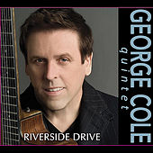 Riverside Drive by George Cole Quintet