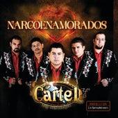 Narcoenamorados by Cártel De Sinaloa