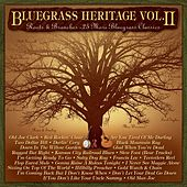 Bluegrass Heritage, Vol. 2: Roots and Branches - 25 More Bluegrass Classics by Various Artists