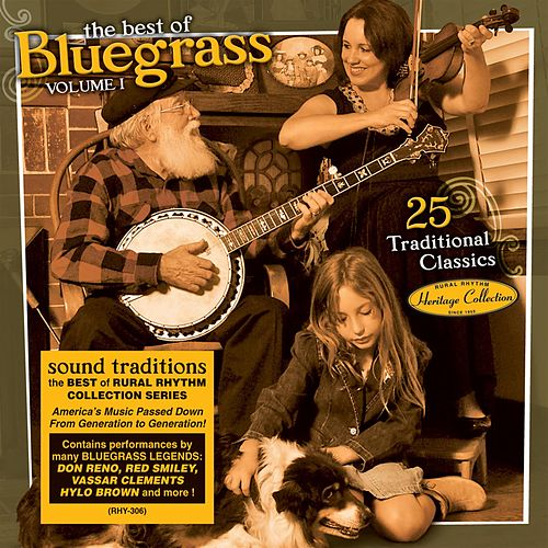 Sound Traditions: The Best Of Bluegrass Volume 1 by Various Artists
