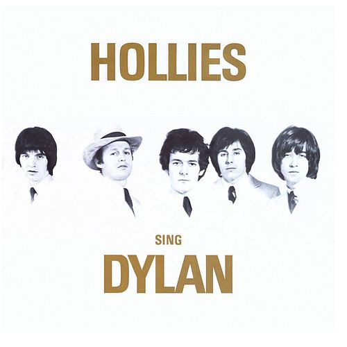 Hollies Sing Dylan by The Hollies