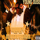 Money Motivation by Young Duse