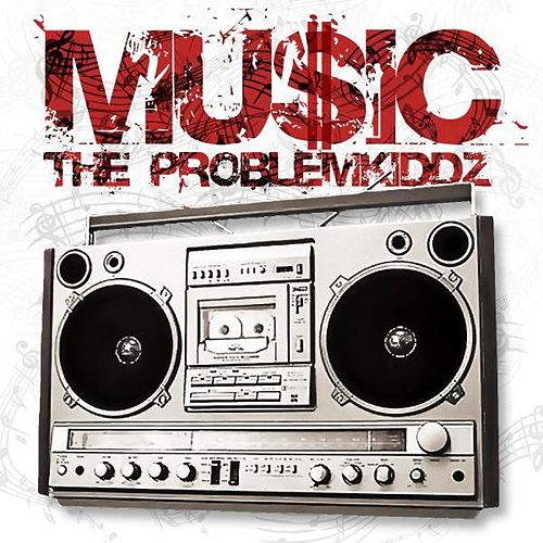 Music by The Problemkiddz