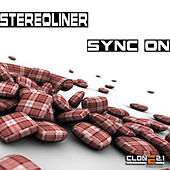 Sync On (Studio Worx Album) by Stereoliner