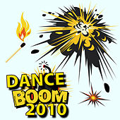Dance Boom 2010 by Various Artists